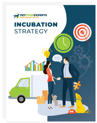 Pet Food Experts Incubation Strategy